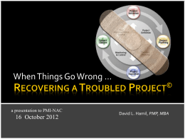 Recovering a Troubled Project© - North Alabama Chapter