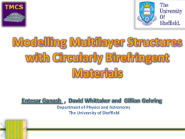 Modelling multilayer structures with circularly birefringent materials