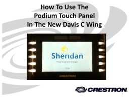 C-Wing Crestron Podium Control User Guide