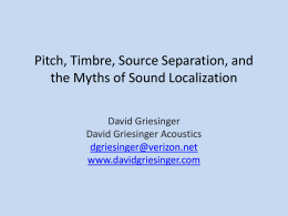 Pitch, Timbre, Source Separation, and the Myths