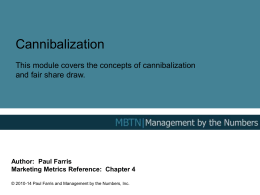 Cannibalization - Management By The Numbers