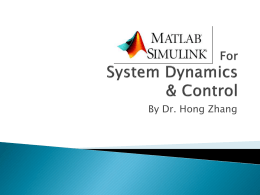 Matlab/Simulink For System Dynamics and Control