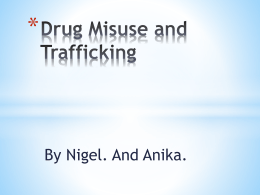 Drug Misuse and Trafficking - legalstudies-HSC-aiss