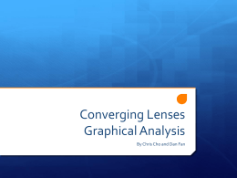 Converging Lenses Graphical Analysis