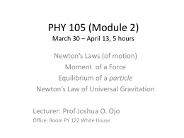 PHY 105 (Module 2) March 30 * April 13, 5 hours