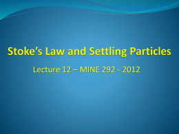 Stoke`s Law and Settling Particles