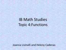 IB Math Studies Topic 4:Functions