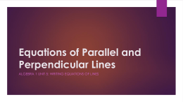 Equations of Parallel and Perpendicular Lines PowerPoint