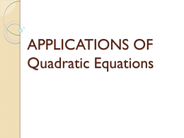 6.5 APPLICATIONS OF Quadratic Equations