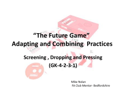 Future Game – Adapting Practices