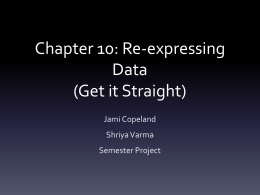 Chapter 10: Re-expressing Data (Get it Straight)