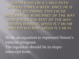 Simon runs on a 5 mile path several times a week
