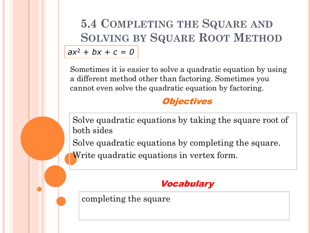 54 completing the square and solving by square root method falaconquin