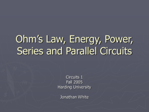 Lecture 2: Power, Energy, and Ohm`s Law