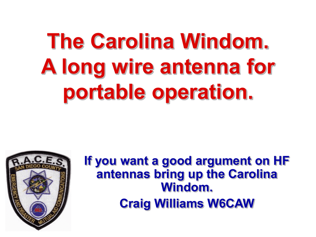The Carolina Windom A long wire antenna for portable operation