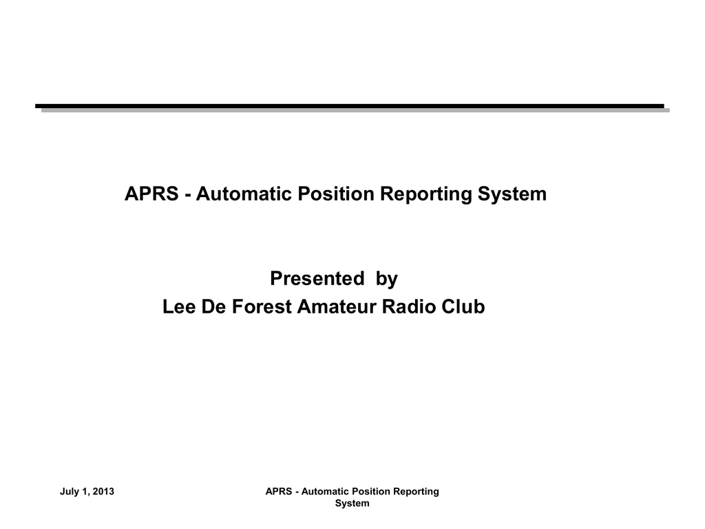 APRS-1 - Lee De Forest Amateur Radio Club
