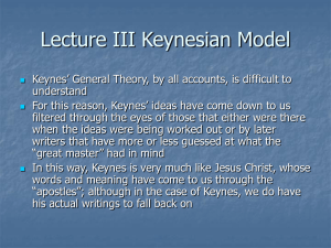 Lecture III The Keynesian Model and the IS
