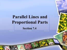 7.4 Parallel Lines and Proportional Parts (1).