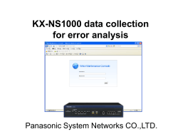 KX-NS1000 data collection for error analysis