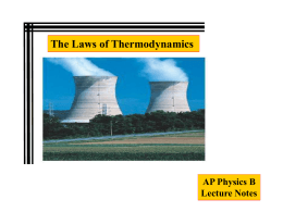 DU = Q + W The First Law of Thermodynamics During an expansion