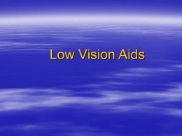 Low vision Aid