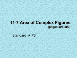 11-7 Area of Complex Figures (pages 498-500)