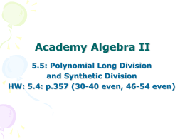 Academy Algebra II 5.5: FINISH: Polynomial Long Division and