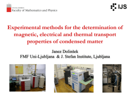 Experimental methods for the determination of electrical and thermal