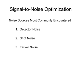 Signal-to-Noise Optimization