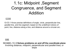 Midpoint and Segment Congruence