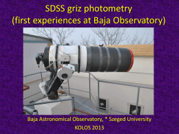 SDSS griz photometry (first experiences at Baja Observatory)