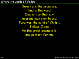 Where He leads I`ll follow