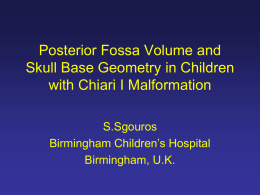 Posterior fossa volume and Skull Base Geometry in