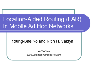 Location-Aided Routing (LAR) in Mobile Ad Hoc Networks