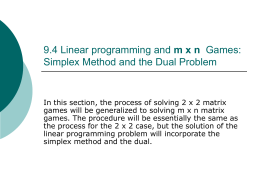 9.4 Linear programming and m x n Games: Simplex Method and the