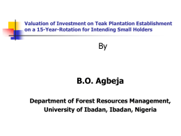 Valuation of Investment on Teak Plantation Establishment on a 15