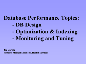 DB Design, Optimization and Indexing, and Monitoring and Tuning