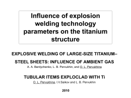 Influence of explosion welding technology parameters