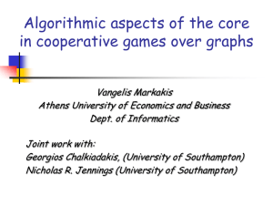 Algorithmic Aspects of the Core in Cooperative Games over Graphs.