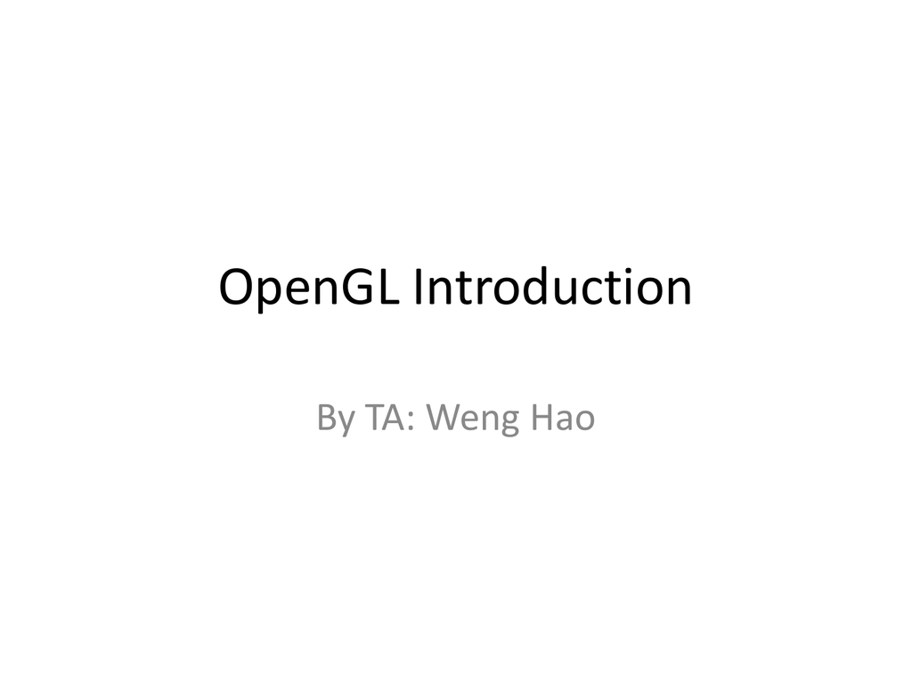 OpenGL Tutorial given by TA