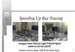 Speeding Up Ray Tracing