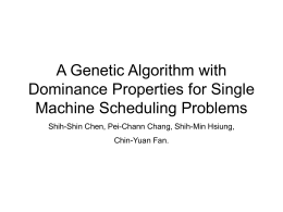 A Genetic Algorithm with Dominance Properties for Single Machine