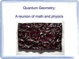 Quantum Geometry: a reunion of Physics and Math