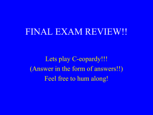 FINAL EXAM REVIEW Jeopardy