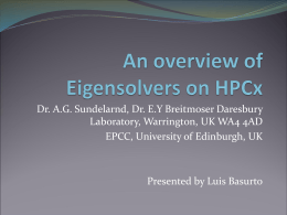 An overview of eigensolvers for HPCx