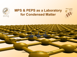 MPS & PEPS as a Laboratory for Condensed Matter