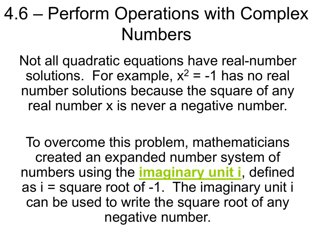 4.6 – Perform Operations with Complex Numbers
