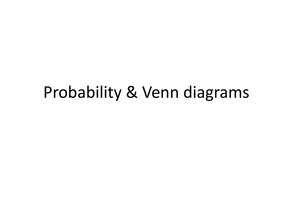 probability - venn diagrams and conditional probabilities