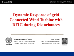 Dynamic Response of grid Connected Wind Turbine with DFIG during