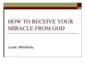 HOW TO RECEIVE YOUR MIRACLE FROM GOD